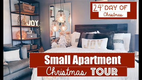 christmas decorations for a small apartment small apartment decorating tour 24th day of 2015