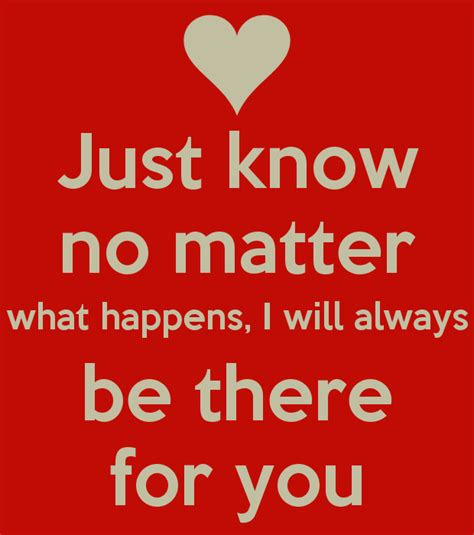 What Will I Be just no matter what happens i will always be there