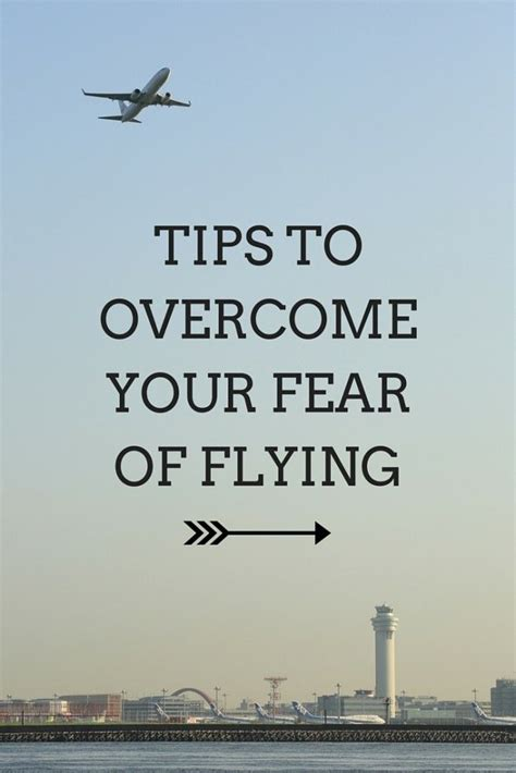 6 Ways To Conquer Your Fear Of Flying by Best 25 Fear Of Flying Ideas On Afraid Quotes