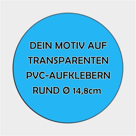 Aufkleber Drucken Lassen Transparent by Transparente Runde Pvc Folien Aufkleber 216 14 8cm