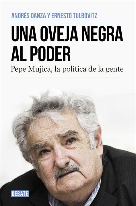 libro una voz en la pepe mujica una oveja negra al poder