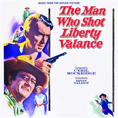 The Who Liberty Valance Soundtrack new wayne soundtrack cd now available the new frontier jwidb