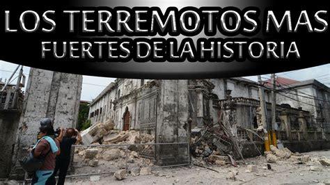 lo ms de la 8467043938 los terremotos m 225 s fuertes de la historia youtube