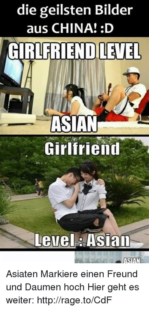 Asian Girlfriend Meme - die geilsten bilder aus china d girlfriend level asian