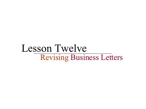 business letters slideshare lesson 12 revising business letters
