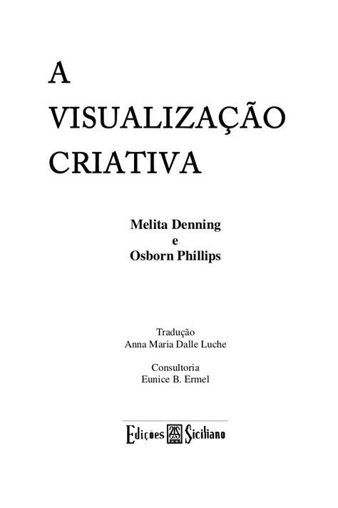 A visualização criativa melita denning e osborn phillips