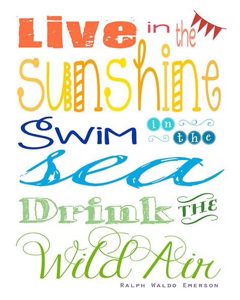 printable ralph waldo emerson quotes free printable quot live in the sunshine quot summertime quote by