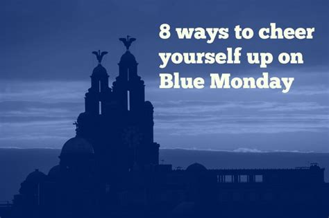 7 Ways To Cheer Up Your Family by Blue Monday 2016 8 Ways To Cheer Yourself Up On The