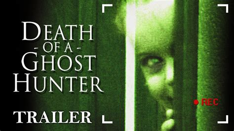 jadwal film ghost hunter death of a ghost hunter full horror movie trailer