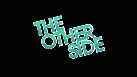 On The Other Side the other side database