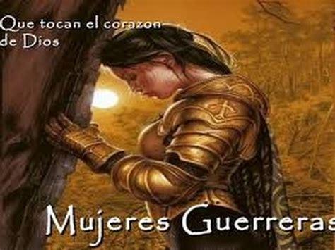 imagenes cristianas mujeres guerreras nancy amancio lanzo flechas youtube