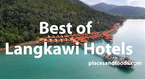best hotels in langkawi the best of langkawi hotels from best value to the
