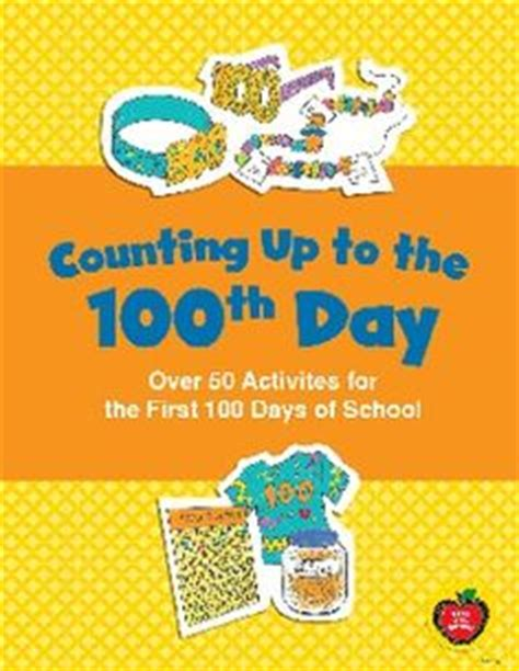 100th Day Counting Activities For - 1000 images about creative teaching press printables on