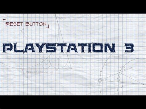 Reset Parameter Video Ps3 | reset button playstation3 why the playstation 3 hardware