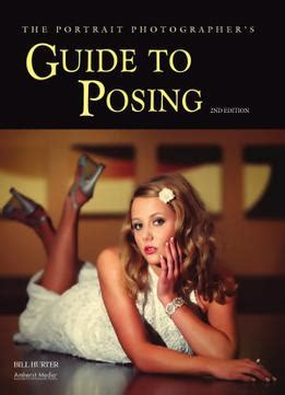 The Portrait Photographer S Guide To Posing Pdf