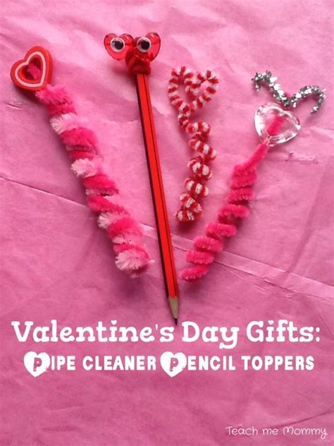 Valentine S Day Gifts Pipe Cleaner Pencil Toppers Teach