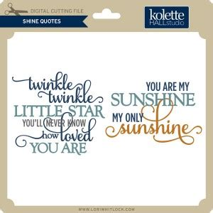 Shine Quotes Promotion Shop For Kh Shine Quotes 187 Lori Whitlock