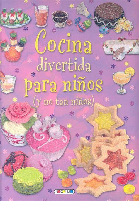 libro de cocina para ni os cocina para ni 209 os y no tan ni 209 os vv aa libro en papel