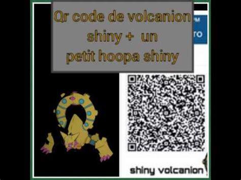 qr code shiny pokemon volcanion qr code de volcanion un petit hoopa shiny p youtube