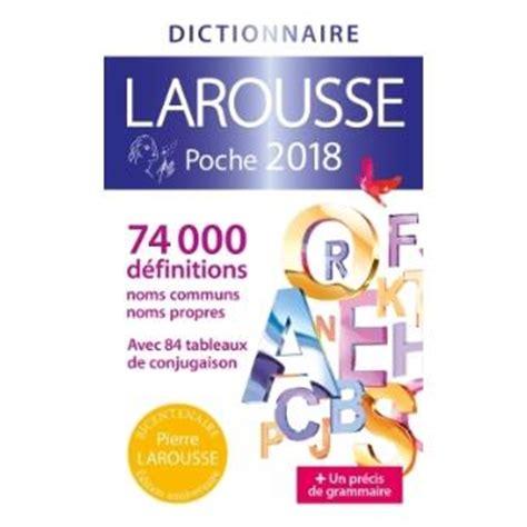 dictionnaire de poche larousse dictionnaire larousse poche edition 2018 broch 233 collectif achat livre achat prix fnac