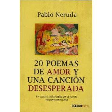 libro de poesias de amor descargar pdf libro 20 poemas de amor y una cancion desesperada descargar gratis pdf