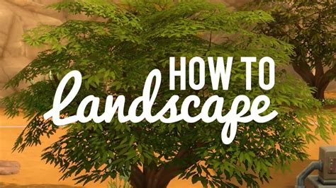 Landscape Pictures How To The Sims 4 How To Landscape Easy