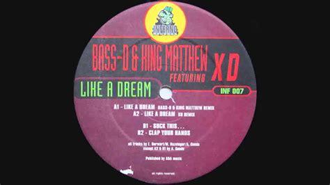 D King bass d king matthew featuring xd like a bass d