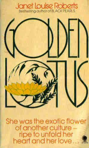 the golden lotus book golden lotus by janet louise