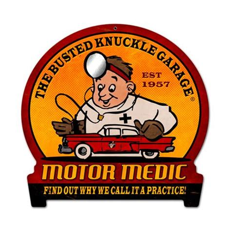 The Busted Knuckle Garage by Busted Knuckle Garage Retro Motor Medic Tin Metal Sign