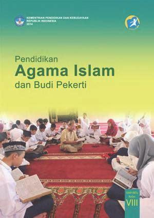 Agama Islam Dan Budi Pekerti buku smp kelas 8 kurikulum 2013 edisi 2014