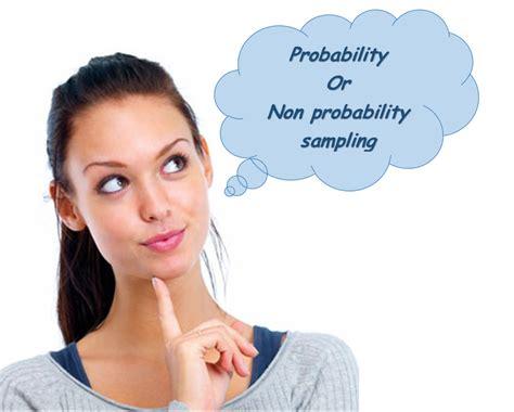 probability atau non probability sling mana yang lebih