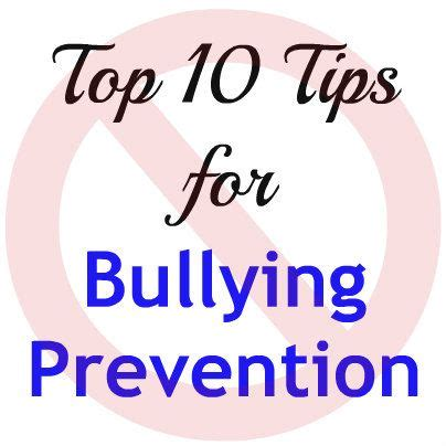 ten tips to prevent cyberbullying the anti bully blog top 10 tips for bullying prevention bullying prevention