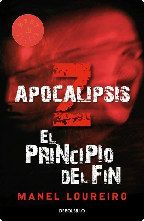 apocalipsis z el principio he venido a contar mi opini 243 n del libro quot apocalipsis z quot