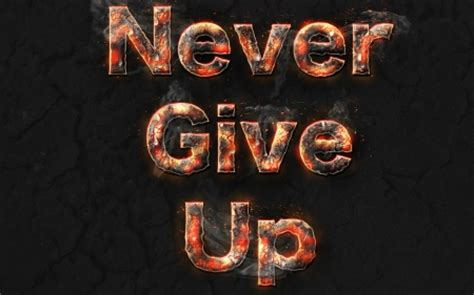 imagenes de give up never give up other abstract background wallpapers on
