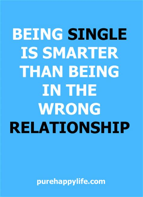 quotes about being single inspirational quote being single is smarter than
