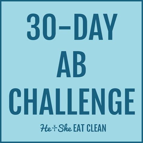 weight loss 07746 30 day ab fitness challenge he she eat clean healthy