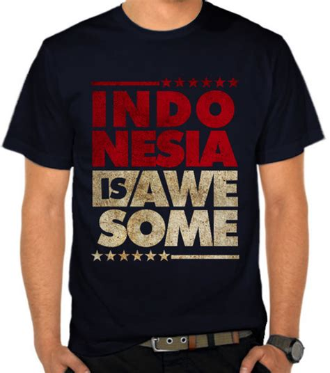 Kaos Distro Lokal Premium Dst794 jual kaos indonesia is awesome grunge indonesia