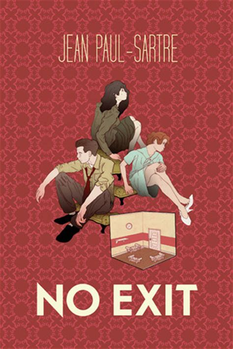 libro sartre philosophy in an no exit by jean paul sartre reviews discussion bookclubs lists