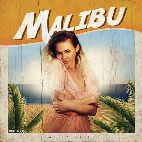 malibu album miley cyrus malibu made by flavs97 fanmade