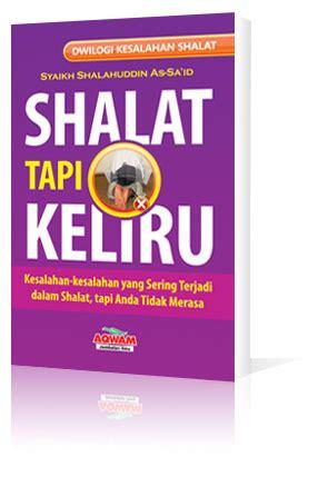 Buku Islam Shalat Tapi Keliru Cover harga rp 39 000