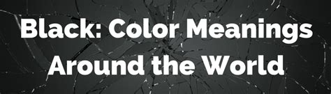 color meanings from around the world international marketing cheat sheet color meanings around
