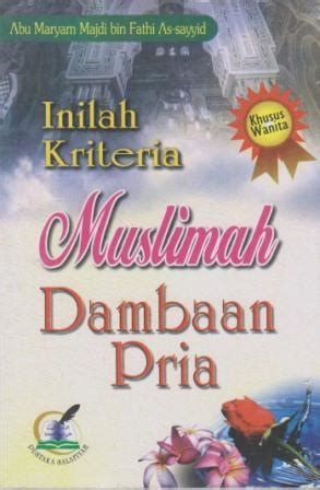 Buku Wahai Muslimah Inilah Doamu inilah kriteria muslimah dambaan pria buku pustaka