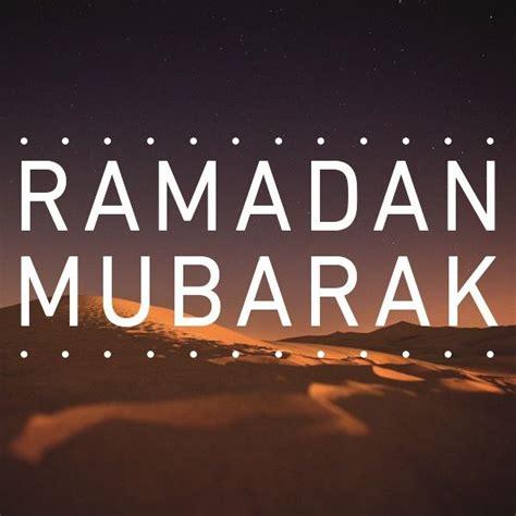 day of ramadan happy day of ramadan ramadan mubarak holidays
