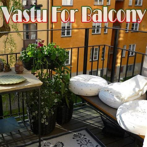 vastu tips to decorate balcony slide 1 ifairer
