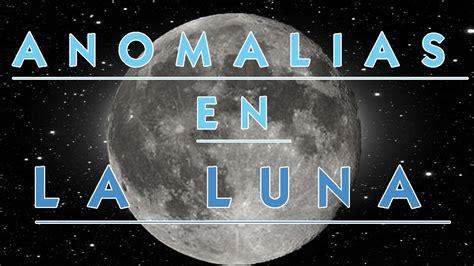 google imagenes de la luna anomalias anomalias en la luna google earth parte 1
