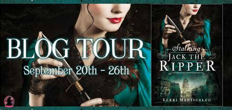 stalking jack the ripper two on books blog tour stalking jack the ripper by kerri maniscalco an interview