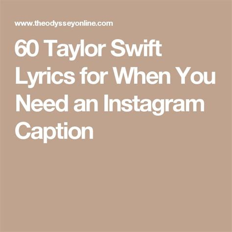 taylor swift caption quotes 60 taylor swift lyrics for when you need an instagram