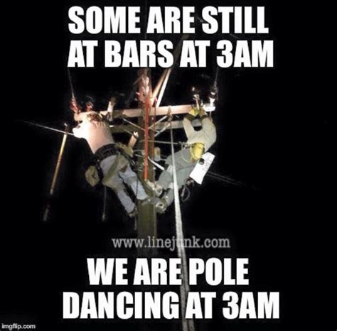 Power Lineman Memes - 1000 images about lineman on pinterest trucks lineman