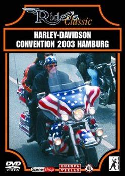 Harley Davidson Convention by Harley Davidson Convention 2003 Hamburg Dvd Oder
