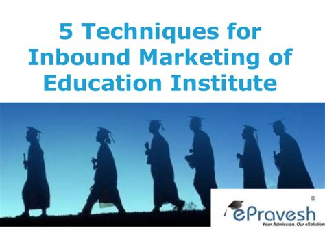Marketing Education 5 by 5 Steps For Inbound Marketing Of Institute